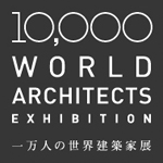 10,000 World Architects Exhibition